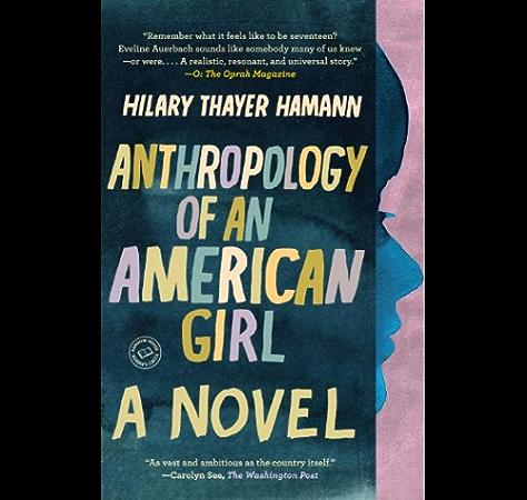 Anthropology Of An American Girl A Novel Random House Reader S Circle Kindle Edition By Hamann Hilary Thayer Literature Fiction Kindle Ebooks Amazon Com