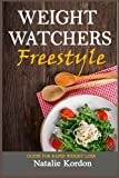 Weight Watchers Freestyle: Guide For Rapid Weight Loss