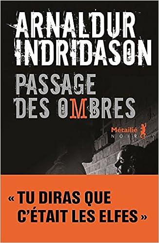 Passage des Ombres - Arnaldur Indridason