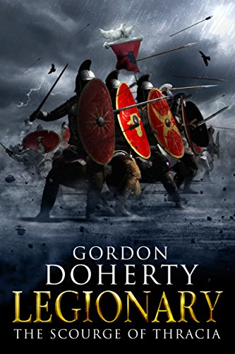 Legionary: The Scourge of Thracia (Legionary - Www.amazon.co.uk