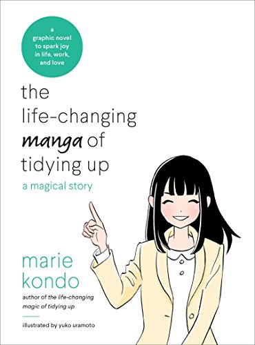 The Life-Changing Manga of Tidying Up: A Magical Story (The Life Changing Magic of Tidying Up) (Types Of Graphic Organizers And Their Uses)