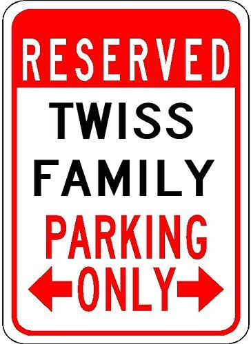 """Twiss Family Parking - Customized Last Name - 7""""X10"""" Quality Aluminum Sign"""