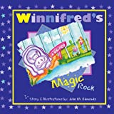 Winnifred's Magic Rock, Julie M. Edmonds, 1434331172