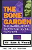 Bone Garden, William Wood, 0671686372