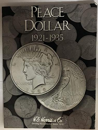 1921-1935 Peace Dollar Collection Folder # 2709 by Harris & Co