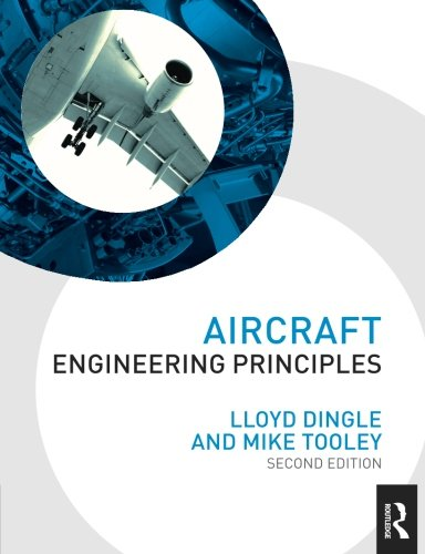 Aircraft Engineering Principles, 2nd ed (Taylor & Francis Aerospace and Aviation Engineering)