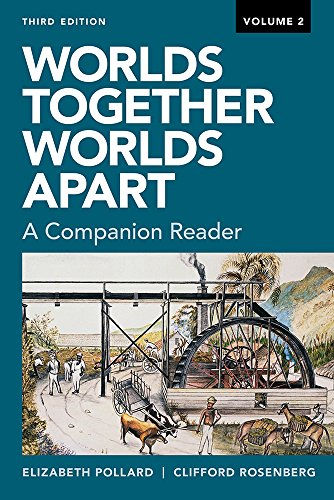 Worlds Together, Worlds Apart: A Companion Reader (Third)  (Vol. 2) (Worlds Together Worlds Apart A Companion Reader)