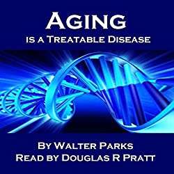 Aging Is a Treatable Disease