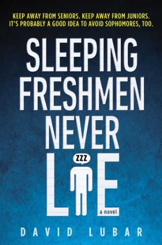 Sleeping Freshman Never Lie by David Lubar
