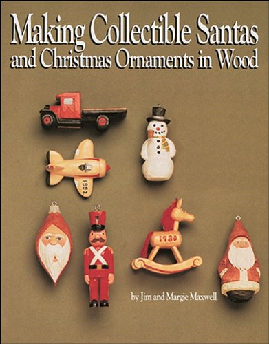 Making Collectible Santas & Christmas Ornaments in Wood