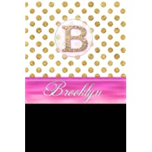"Brooklyn: Personalized Lined Journal Diary Notebook 150 Pages, 6"" x 9"" (15.24 x 22.86 cm), Durable Soft Cover"