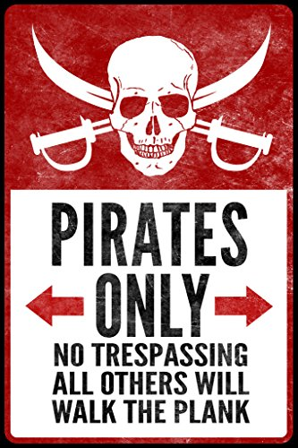 Warning Sign Pirates Only No Trespassing Textured Poster 12x18 inch -