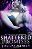Shattered Promises, Jessica Sorensen, 1482652226