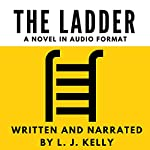 The Ladder | L. J. Kelly