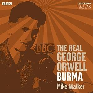 The Real George Orwell: Burma Radio/TV