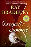 Farewell Summer, Ray Bradbury, 0061470953