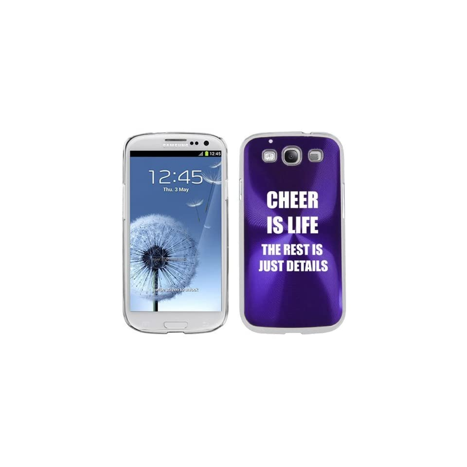 Purple Samsung Galaxy S III S3 Aluminum Plated Hard Back Case Cover K1288 Cheer is Life The Rest is Just Details