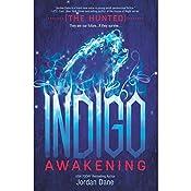 Indigo Awakening: The Hunted, Book 1 | Jordan Dane