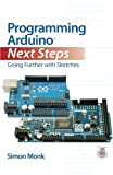 Download Programming Arduino Next Steps: Going Further with Sketches in PDF ePUB Free Online