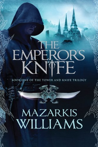 Mazarkis Williams'sThe Emperors Knife (Tower and Knife Trilogy) [Hardcover]2011
