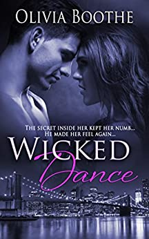 Wicked Dance (Chronicles of a Dancing Heart Book 1) by [Boothe, Olivia]