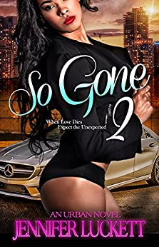 So Gone 2 Jennifer Luckett ebook