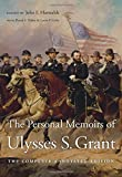 img - for The Personal Memoirs of Ulysses S. Grant: The Complete Annotated Edition book / textbook / text book