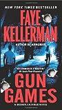 Gun Games, Faye Kellerman, 006206696X