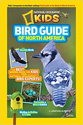 National Geographic Kids Bird Guide Of North America Jonathan