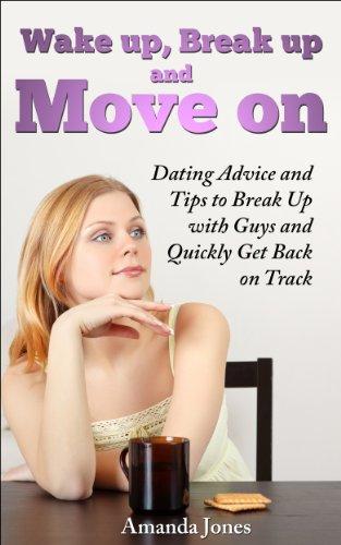 Dating na break-up tips