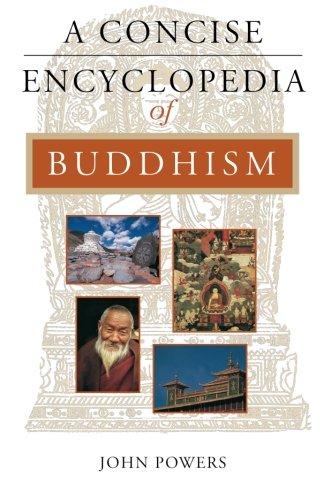 A Concise Encyclopedia of Buddhism (Concise Encyclopedia of World Faiths) PDF