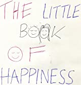 The Little Book Of Happiness!