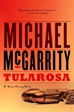 Tularosa: A Kevin Kerney Novel (Kevin Kerney Novels) by Michael McGarrity (2009-01-19)