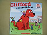 Clifford Goes to School, Norman Bridwell, 054529035X