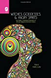 Witches, Goddesses, and Angry Spirits, Maha Marouan, 0814212190
