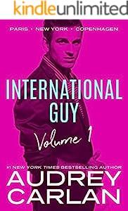 International Guy: Paris, New York, Copenhagen (International Guy Volumes Book 1)