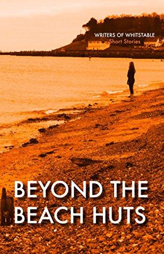 Beyond the Beach Huts
