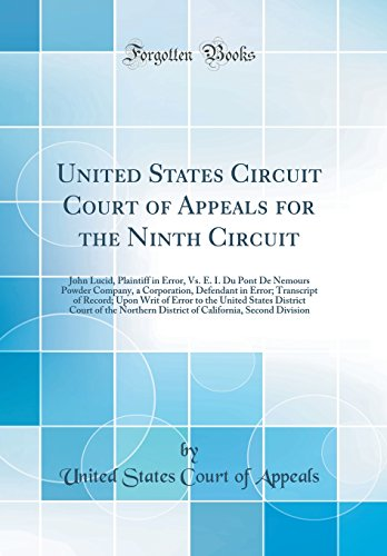 United States Circuit Court Of Appeals For The Ninth Circuit  John Lucid  Plaintiff In Error  Vs  E  I  Du Pont De Nemours Powder Company  A     To The United States District Court Of T