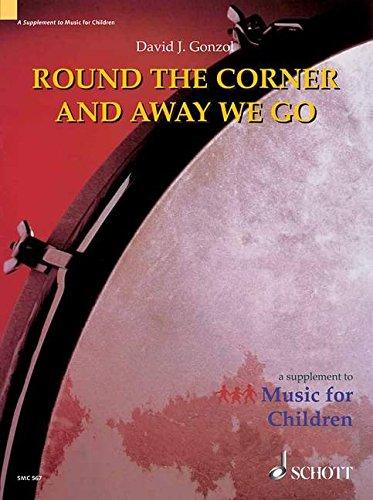 Round the Corner and Away We Go: Teacher's Book