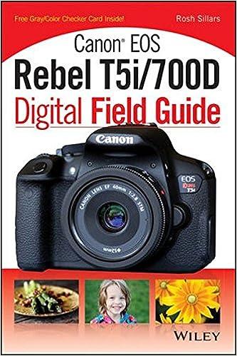 Amazon Canon Eos Rebel T5i700d Digital Field Guide