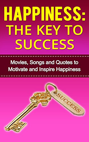 HappinessThe Key To Success Books On Happiness Self Help Movies Classy Self Help Quotes