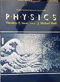 Physics, Theodore P. Snow, 0314967605