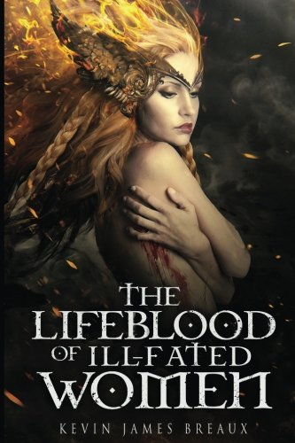 The Lifeblood of Ill-fated Women (The Blood, Sun, and Moon.) (Volume 1)