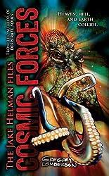 Cosmic Forces (Jake Helman Files Series)