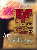 img - for [(Art of the Middle Ages )] [Author: Jennifer Olmsted] [Jun-2006] book / textbook / text book