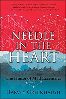 NEEDLE IN THE HEART by Harvey Greenhalgh (2014-11-25)
