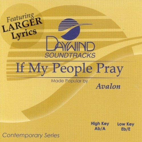 - If My People Pray [Accompaniment/Performance Track] by Made Popular By: Avalon