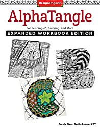 Alphatangle, Expanded Workbook Edition: For Zentangle®, Coloring, and More