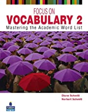 Focus on Vocabulary 2: Mastering the Academic Word List (2nd Edition)