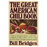 The Great American Chili Book, Bill Bridges, 0892561300